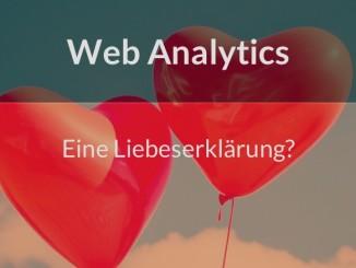 Web Analytics eine Liebeserklärung