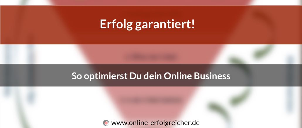 Erfolg garantiert Optimierung Online Business