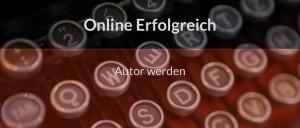 Autor bei Online Erfolgreich werden