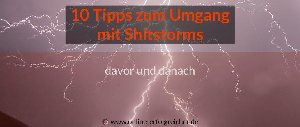 10 Tipps zum Umgang  mit Shitstorm