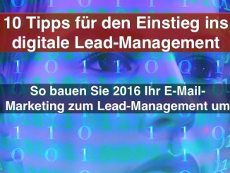 10 Tipps für den Einstieg ins digitale Lead-Management