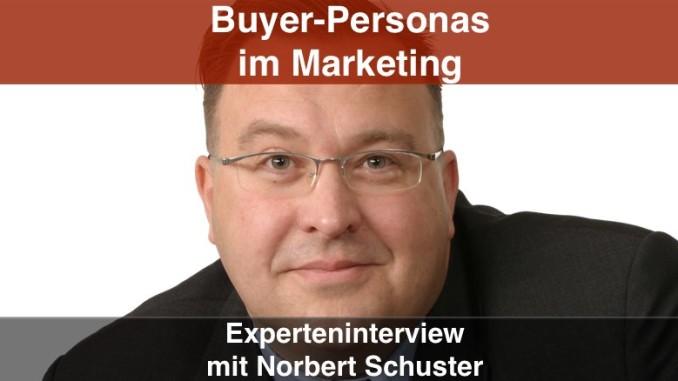 Norbert Schuster Buyer Personas