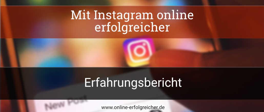 Online erfolgreicher mit Instagram