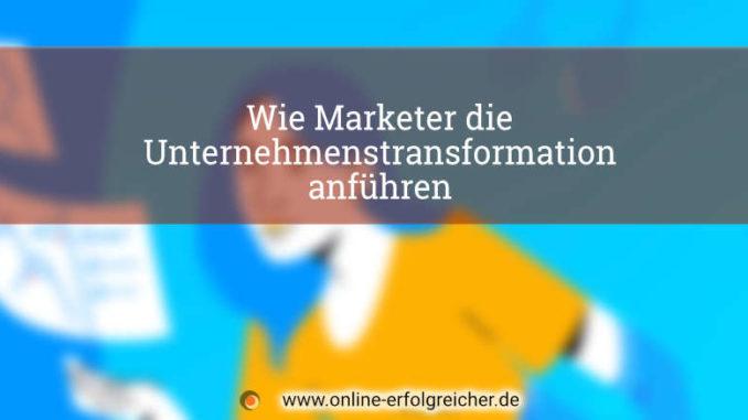 Infografik Marketer Unternehmenstransformation